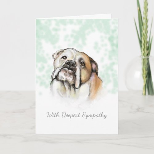 Dog Sympathy - Bulldog Dog Sympathy Card