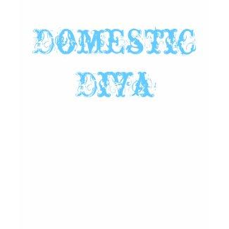 Domestic Diva Cabaret shirt