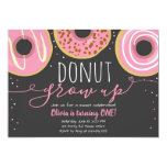 Donut grow up party Girl Pink Doughnut Birthday Invitation