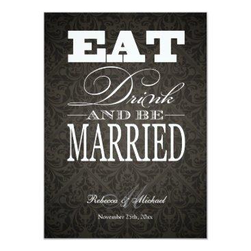Eat Drink and be Married - Elegant Black Damask Card