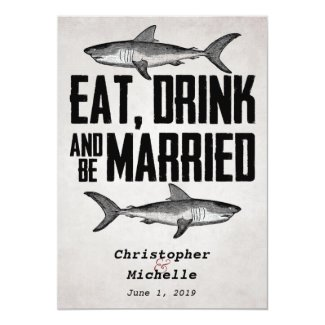 Eat Drink and be Married Shark Wedding Invitations 5