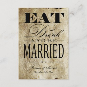 Eat Drink and be Married - Vintage Paper RSVP