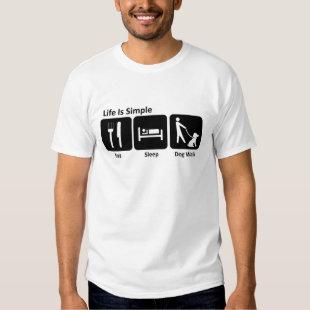 Eat Sleep Walk Dog Tee Shirt