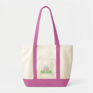 Eat.Sleep.Yarn Crawl. Impulse Tote Bag