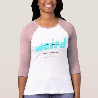 eating animals is weird T-Shirt