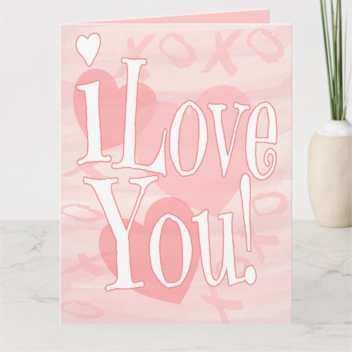 Extra Large Pink I Love You With Hearts Card