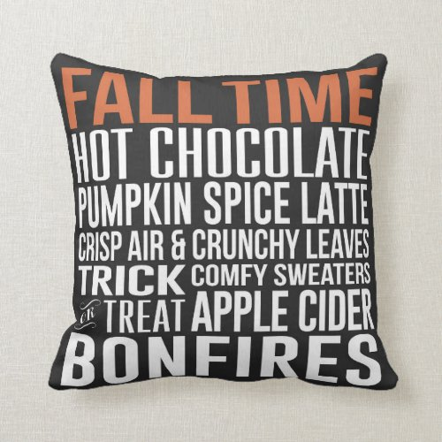 Fall Time, Fall Quote, Fall Sayings, Pumpkin Spice Throw Pillow