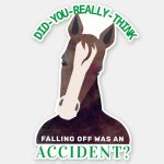 Falling Off The Horse Funny Animal Wisdom Sticker Zazzle Com