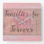 Families Are Forever Rustic/Shabby Chic Clock