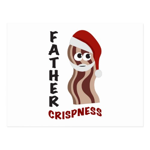Father Crispness! Bacon Postcard