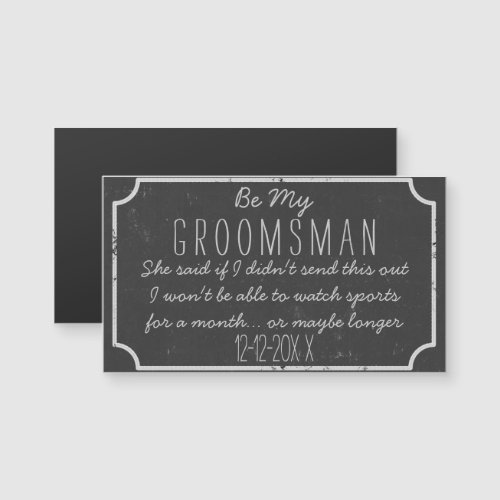 Faux Chalkboard Magnetic Be My Groomsman Request