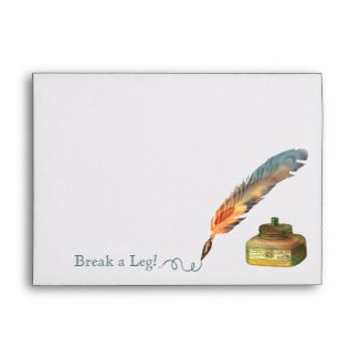 Feather Pen Break a Leg Envelopes