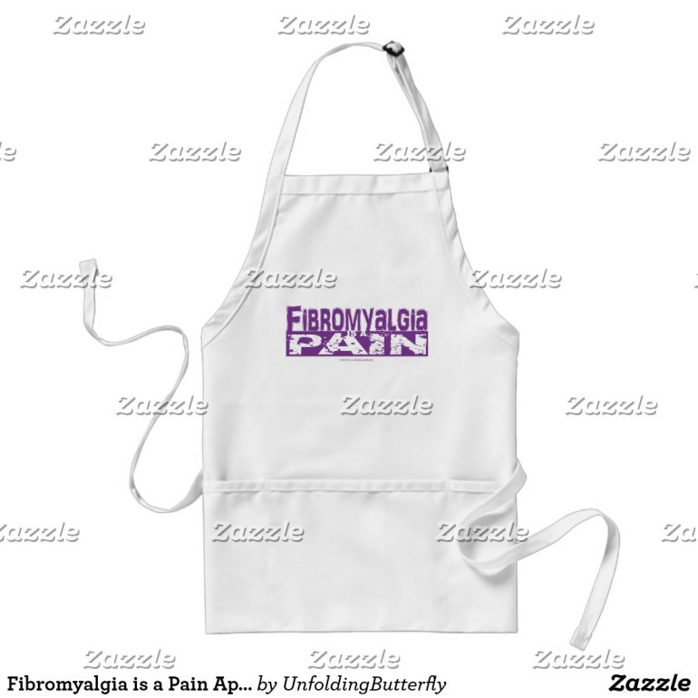 Fibromyalgia is a Pain Apron