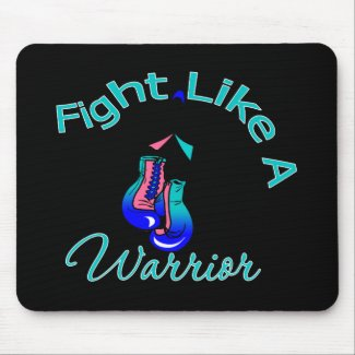 Fight Like A Warrior Thyroid Cancer mousepad
