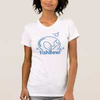 FishBowl T-Shirt