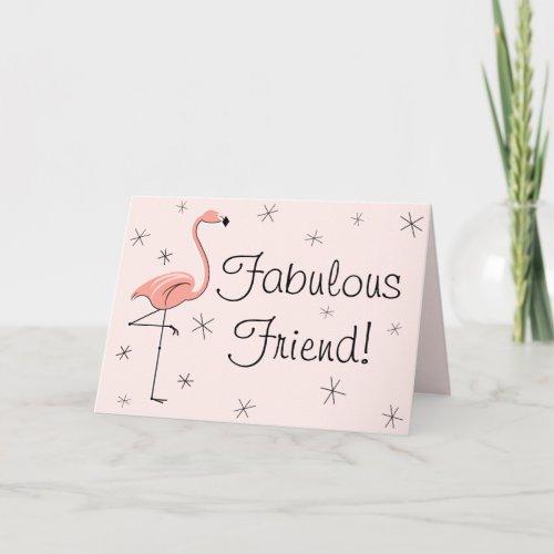 Flamingo Pink Fabulous Friend! birthday card