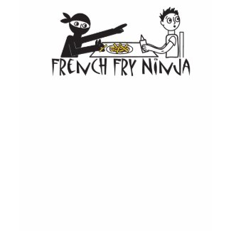 French Fry Ninja shirt