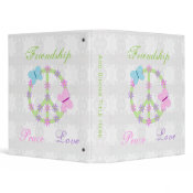 Friendship, Peace and Love Binder