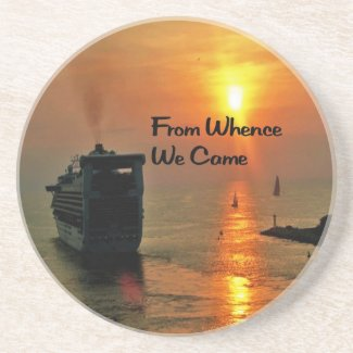 From Whence We came Drink Coasters