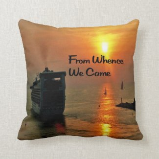 From Whence We came Throw Pillows