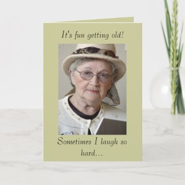 Funny Aging Getting Old Birthday Card