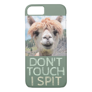 Funny Alpaca Llama Don't Touch I Spit iPhone 8/7 Case