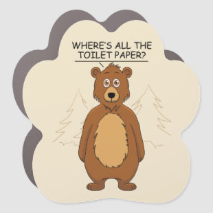 Funny Bear out of Toilet Paper Car Magnet