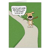 Funny birthday: Dog Shake a Stick Card