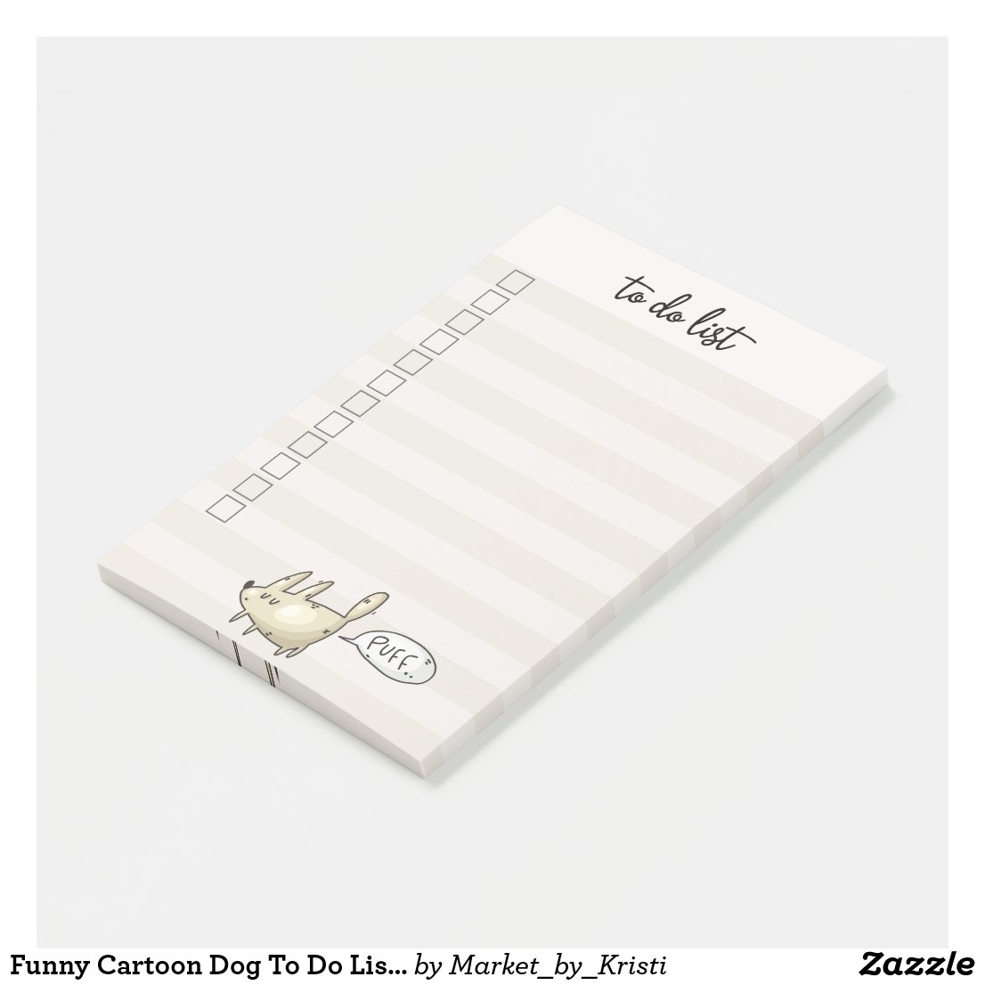 Funny Cartoon Dog To Do List Office Humor Gift Post-it Notes