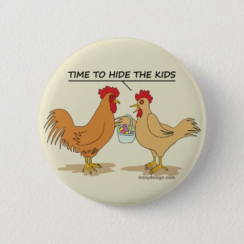 Funny Chicken Easter Egg Hunt Cartoon Beige Button
