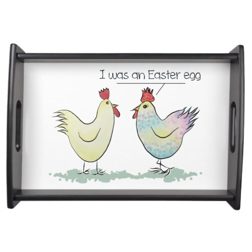 Funny Chicken was an Easter Egg Serving Tray