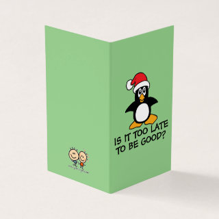 Funny Christmas Penguin Is it too late to be good