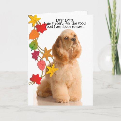 Funny Cocker Spaniel Thanksgiving Card