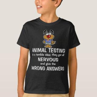 Funny Animal Slogan Shirts - Funny Dog Cartoon Animal Testing T-Shirt