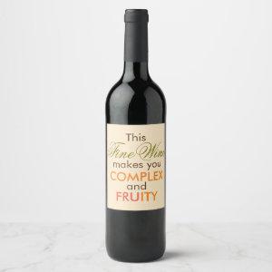 Funny Fine Wine Warning Wine Label