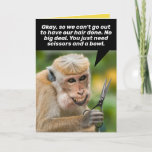 Funny Monkey With a Bad Hair Cut-Shelter In Place Card