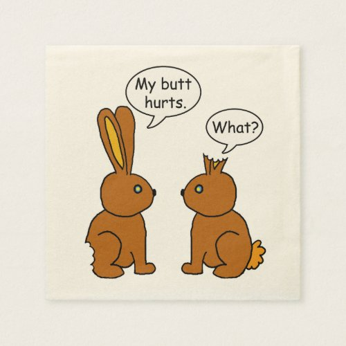 Funny My Butt Hurts Bunnies Paper Napkins