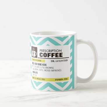 Funny Prescription Coffee Mug - Blue Chevron