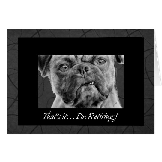 Funny Retirement Announcement Pug Dog Drawing