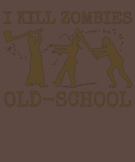 I Kill Zombies Old-School Humor Tee Shirt