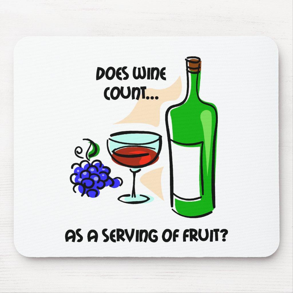 Funny Wine Humor Saying Mouse Pad