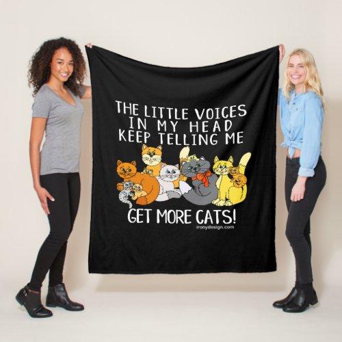 Get More Cats Funny Saying Black Cute Fleece Blanket