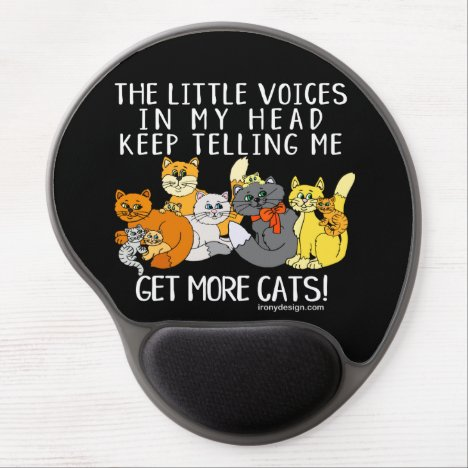 Get More Cats Funny Saying Black Gel Mouse Pad