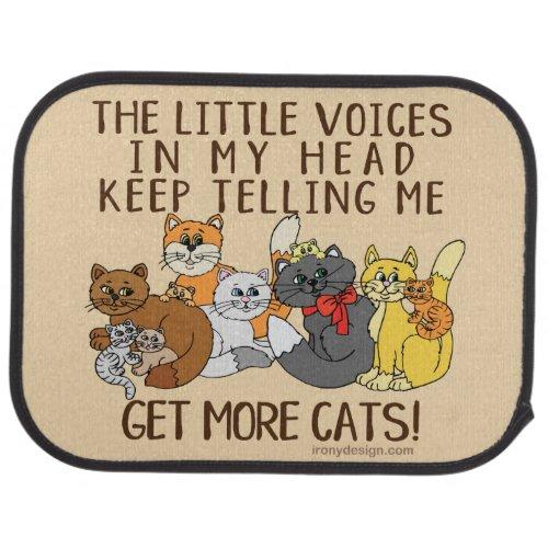 Get More Cats Funny Saying Car Floor Mat