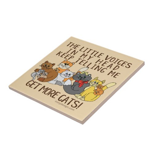 Get More Cats Funny Saying Ceramic Tile