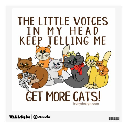 Get More Cats Funny Saying Wall Decal