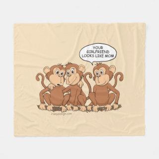 Girlfriend Looks Like Mom Funny Monkey Fleece Blanket