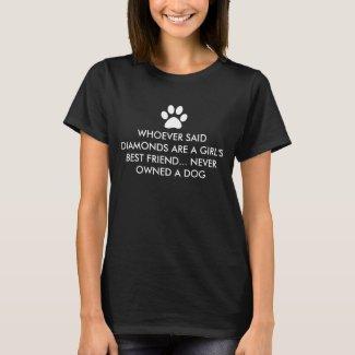 Girl's Best Friend T-Shirt