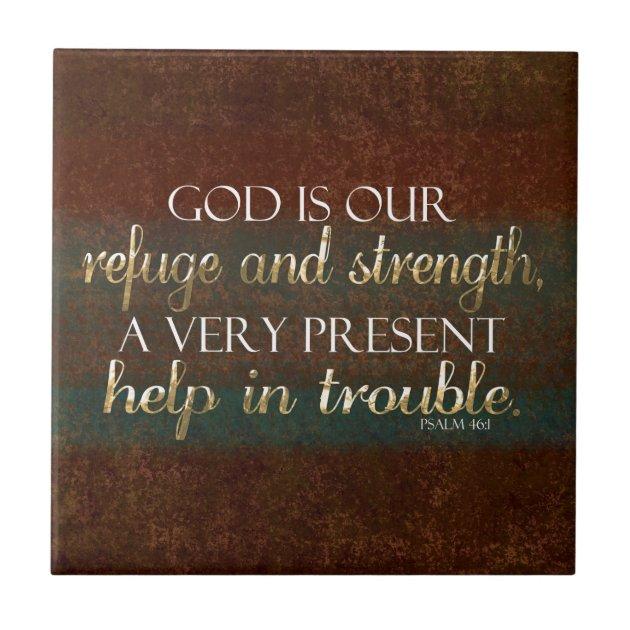 God Is Our Refuge Christian Bible Verse BrownGold Tile