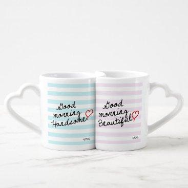 Good Morning Beautiful and Good Morning Handsome Coffee Mug Set